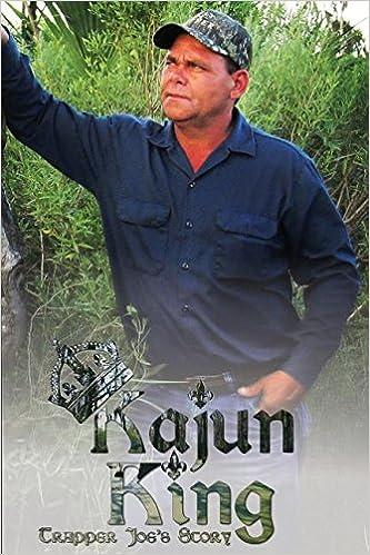 Book Kajun King Trapper Joe's Story