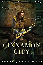 Cinnamon City (Tales of Cinnamon City Book 2)