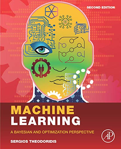 Machine Learning: A Bayesian and Optimization Perspective