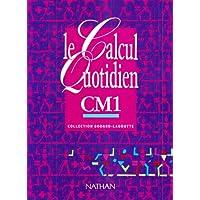 Le calcul quotidien CM1