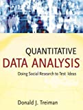 Quantitative Data Analysis: Doing Social Research to Test Ideas