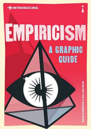 Amazon Com Introducing Empiricism A Graphic Guide Introducing Ebook Robinson Dave Mayblin Bill Kindle Store