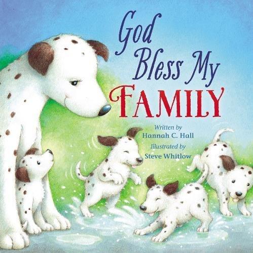 God Endow My Family (A God Bless Book)