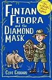 Fintan Fedora & the Diamond Mask: Volume 3