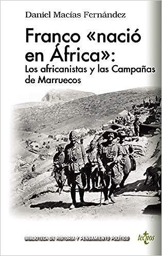 Resultado de imagen de Franco «nació en África»: Los africanistas y las Campañas de Marruecos