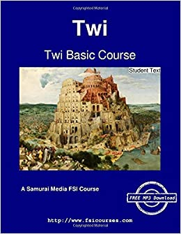 Twi Basic Course - Student Text