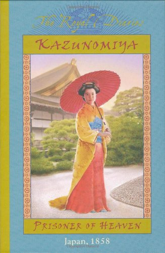 Kazunomiya: Prisoner of Heaven, Japan 1858 (The Royal Diaries) by Scholastic Inc. (Image #2)