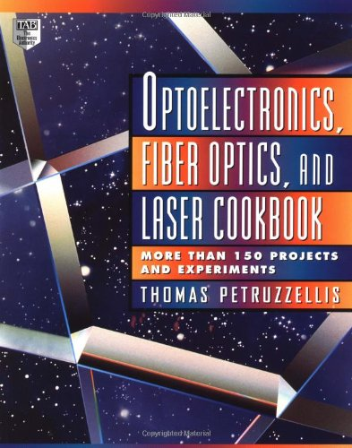 Optoelectronics, Fiber Optics, and Laser Cookbook by McGraw-Hill/TAB Electronics