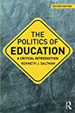 The Politics of Education (Critical Introductions in Education)