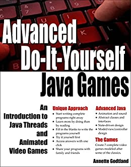 Advanced do it yourself java games an introduction to java threads advanced do it yourself java games an introduction to java threads and animated solutioingenieria Choice Image