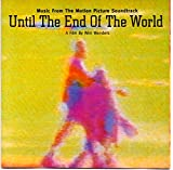 Until The End Of The World: Music From The Motion