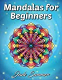 #10: Mandalas for Beginners: An Adult Coloring Book with Fun, Easy, and Relaxing Coloring Pages