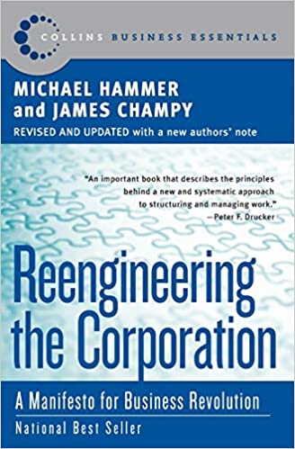 Buy Reengineering the Corporation: A Manifesto for Business