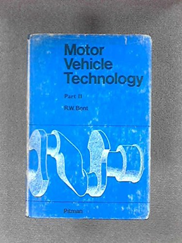 Motor vehicle technology;: An introductory textbook of automobile engineering,
