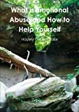 What is Emotional Abuse and How to Help Yourself