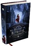 The Heart of Betrayal. Crônicas de Amor e Ódio - Volume 2