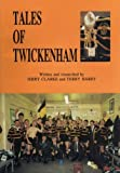Front cover for the book Tales of Twickenham by Jerry Clarke