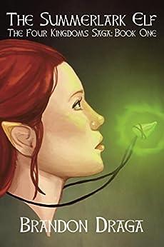 The Summerlark Elf by [Draga, Brandon]