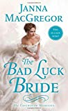 The Bad Luck Bride <br>(The Cavensham Heiresses)	 by  Janna MacGregor in stock, buy online here