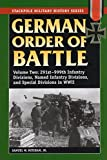 German Order of Battle: 291st-999th Infantry Divisions, Named Infantry Divisions, and Special Divisions in WWII (Stackpole Military History Series)