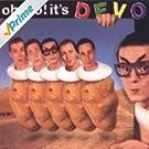 Oh No! It's Devo