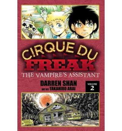 [(Cirque Du Freak, Volume 2: The Vampire's Assistant )] [Author: Darren Shan] [Aug-2009]