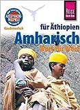 Reise Know-How Sprachführer Amharisch für Äthiopien - Wort für Wort: Kauderwelsch-Band 102