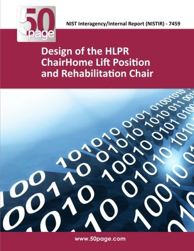 Design of the HLPR ChairHome Lift Position and Rehabilitation Chair
