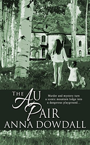 The Au Pair (The Ashley Smeeton Files) - Pair Estate Roses