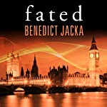 Fated: Alex Verus Series, Book 1 | Benedict Jacka