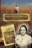 Emma Saves Her Life, Naton Leslie, 1933456817