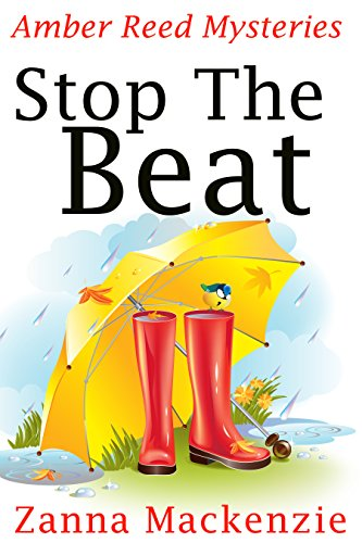 Stop The Beat: A Humorous Romantic Mystery (Amber Reed Mystery Book 5) ()