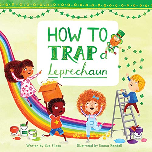 How to Trap a Leprechaun (Magical Creatures and Crafts Book 1)]()