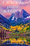 A Walk in God's Garden: Poems by Evelyn Chapman Daniel