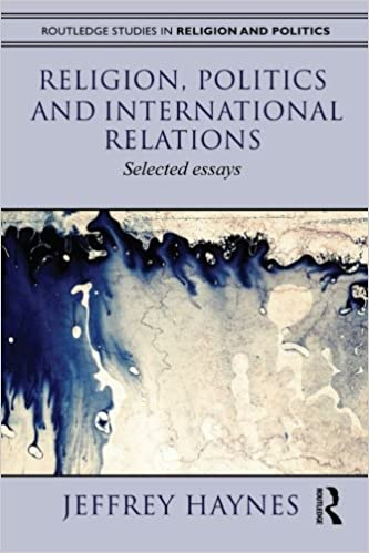 com religion politics and international relations  religion politics and international relations selected essays routledge studies in religion and politics 1st edition