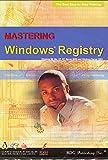 BDG PUBLISHING Mastering Windows Registry ( Windows/Macintosh )