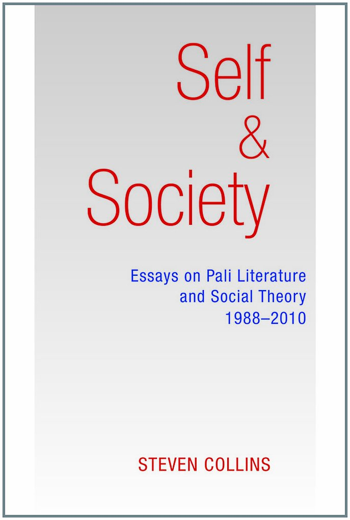 Download Self and Society: Essays on Pali Literature and Social Theory, 1988-2010 pdf
