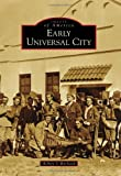Early Universal City (Images of America)