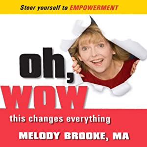 Oh, Wow! This Changes Everything! Audiobook