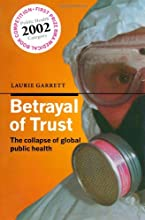 Betrayal of Trust : The Collapse of Global Public Health