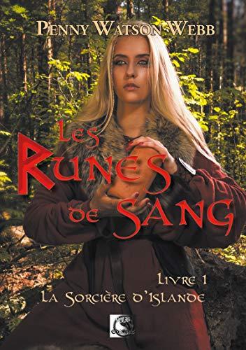 Amazon Com Les Runes De Sang La Sorciere D Islande Livre 1