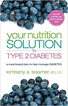 Book Your Nutrition Solution to Type 2 Diabetes: A Meal-Based Plan to Help Manage Diabetes
