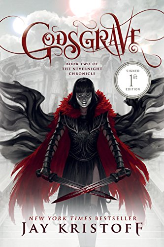 Godsgrave: Book Two of the Nevernight Chronicle [Jay Kristoff] (Tapa Dura)
