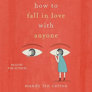 How to Fall in Love with Anyone Hörbuch