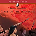 Last of the Amazons | Steven Pressfield