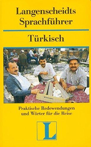 Langenscheidt Sprachführer. Für alle wichtigen Situationen im Urlaub: Langenscheidts Sprachführer, Türkisch