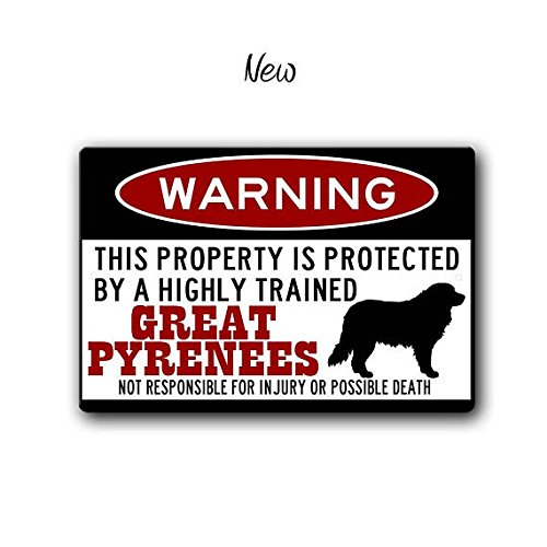 Great Pyrenees Sign,Funny Metal Signs,Dog warning Sign,Pyrenees Warning Sign,Funny Dog sign,Warning Sign,Pyrenees (Great Pyrenees Welcome Sign)