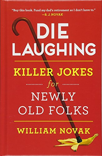 Birthdays Or Birthday's - Die Laughing: Killer Jokes for Newly