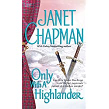 Only With a Highlander (Pine Creek Highlanders Series)