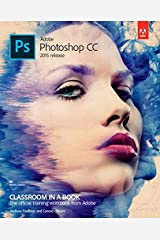 Adobe Photoshop CC Classroom in a Book (2015 release) Paperback